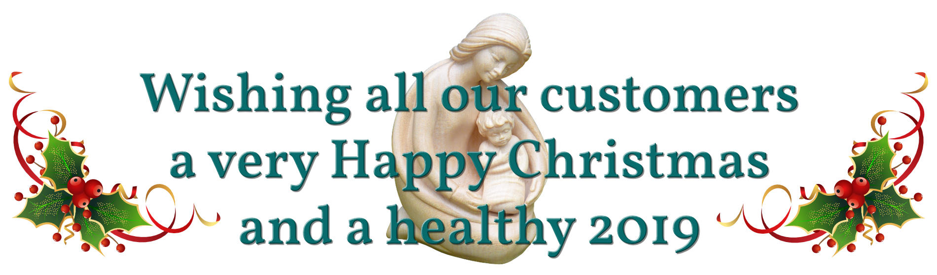 Wishing all our customers a very Happy Christmas and a healthy New Year